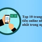 Top 10 Website vay tiền online nhanh ngay trong ngày
